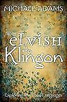 From Elvish to Klingon: Exploring Invented Languages, , Good Book