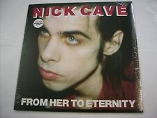 NICK CAVE - FROM HER TO ETERNITY - REISSUE LP - NUOVO  - 2014