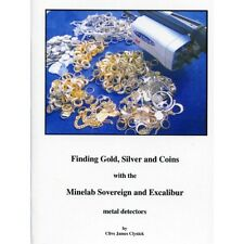 Finding Gold, Silver and Coins with the Minelab Sovereign and Excalibur by Clive