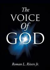 The Voice of God by Roman L. Rivers Jr. (2013, Paperback)