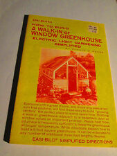 1974 How to Build A Walk In OR Window Greenhouse (Electric Light Gardening)