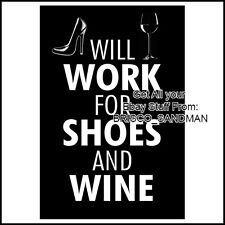 "Fridge Fun Refrigerator Magnet ""WILL WORK FOR SHOES AND WINE"" Funny"