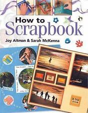 How to Scrapbook, Aitman, Joy, New Books