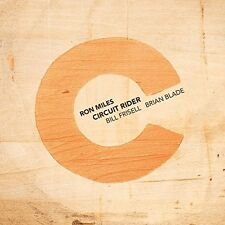 RON MILES - CIRCUIT RIDER (WITH  BILL FRISELL & BRIAN BLADE)  CD NEW+