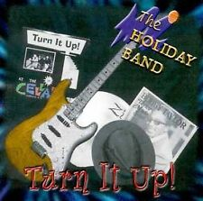 NEW - Turn It Up by Holiday Band