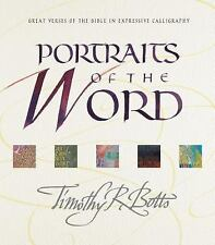 Portraits of the Word : Great Verses of the Bible in Expressive Calligraphy...
