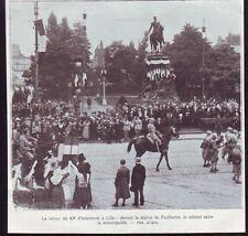 1919  --  LILLE   LE RETOUR DU 43e D INFANTERIE     £844