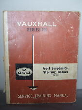 Vauxhall Series FB - Service Training Manual -Front Suspension, Steering, Brakes