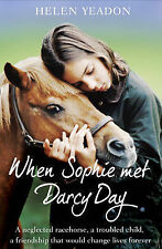 When Sophie Met Darcy Day by Helen Yeadon (Paperback, 2011)