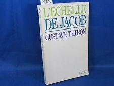 Thibon l'échelle de Jacob...