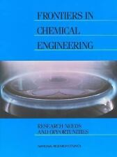 Frontiers in Chemical Engineering: Research Needs and Opportunities