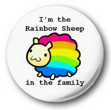 "I'M THE RAINBOW SHEEP IN THE FAMILY - 25mm 1"" Button Badge - Gay Pride LGB"