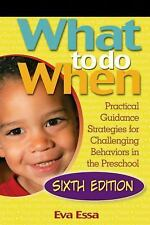 What to Do When : Practical Guidance Strategies for Challenging Behaviors in...