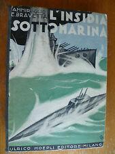 WW1 Ammiraglio E.Bravetta L'insidia Sottomarina 1931Ulrico Hoepli Editore Milano