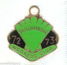#D85.  SHELLHARBOUR WORKERS CLUB MEMBER'S BADGE  1972-73 #4913