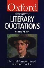 The Oxford Dictionary of Literary Quotations (Oxford Paperback Referen-ExLibrary