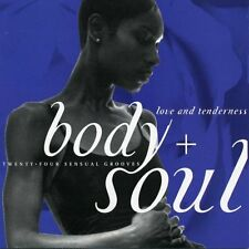 Body + soul love and tenderness 24 sensual grooves