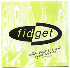 FIDGET Wish I Got To Know You Better CD 1996 Spewing Muse 15 TRACKS