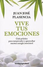 Vive tus emociones (Spanish Edition) (Books4pocket Crecimiento y Salud-ExLibrary
