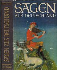 Fehrle, Sagen aus Deutschland, Sagenbuch, ill. Ernst Schrom, Ueberreuter 1952