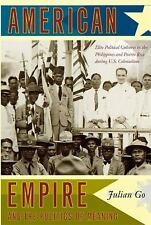 American Empire and the Politics of Meaning: Elite Political Cultures in the Phi