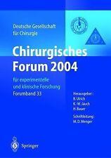 Deutsche Gesellschaft Für Chirurgie Ser.: Chirurgisches Forum 2004 : Für...