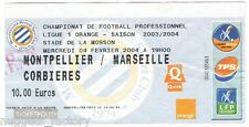 Billet  / Place  OM Olympique de Marseille - MHSC vs OM  ( 025 )