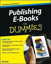 Publishing E-Books For Dummies, Luke, Ali, Good Book