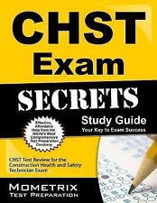 CHST Exam Secrets Study Guide : CHST Test Review for the Construction Health...