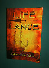 Life Lance by Daria Anne James (2009, Paperback) Signed by author