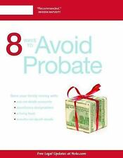 8 Ways to Avoid Probate by Mary Randolph (2016, Paperback)