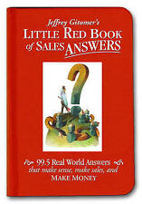 Little Red Book of Sales Answers: 99.5 Real World Answers That Make Sense, Make