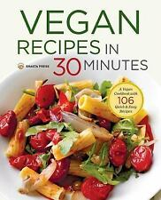Vegan Recipes in 30 Minutes (2014, Paperback)