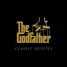 The Godfather Classic Quotes by De Vito, Carlo