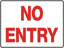 """Warning Sign """"NO ENTRY 5mm corflute 600MM X 450MM"""""""
