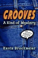 Grooves: A Kind of Mystery, Kevin Brockmeier, Good Condition, Book