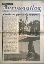 AERONAUTICA PERIODICO N.8 DEL 30/04/68 BANDIERA DI GUERRA AL 9° E 32° STORMO 134