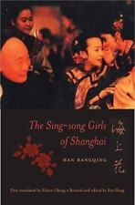 The Sing-song Girls of Shanghai Weatherhead Books on Asia)