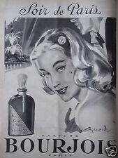 PUBLICITÉ 1958 PARFUM BOURJOIS SOIR DE PARIS - ADVERTISING