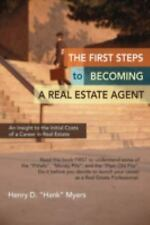 The First Steps to Becoming a Real Estate Agent : An Insight to the Initial...