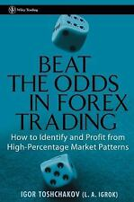 Wiley Trading: Beat the Odds in Forex Trading : How to Identify and Profit...
