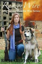 RayzorWire : Julie Rayzor Zombie War Book Two by Richard Howes (2013, Paperback)