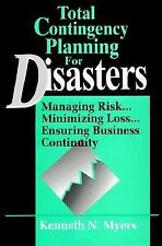 Total Contingency Planning for Disasters: Managing Risk...Minimizing L-ExLibrary