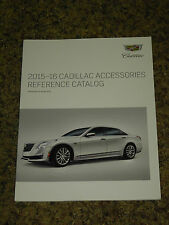 2015 2016 CADILLAC ACCESSORIES REFERENCE CATALOG BROCHURE MINT! 104 PAGES