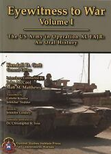 EYEWITNESS TO WAR: The US Army in Operation AL FAJR: An Oral History (-ExLibrary