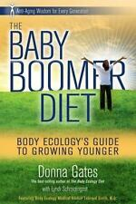 The Baby Boomer Diet: Body Ecology's Guide to Growing Younger: Anti-Aging Wisdom