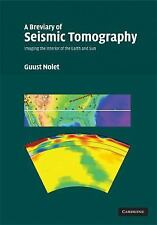 A Breviary of Seismic Tomography: Imaging the Interior of the Earth an-ExLibrary