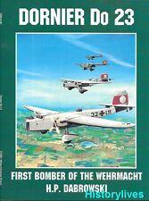 Schiffer Dornier Do 17 First Bomber of the Wehrmacht German Airplane