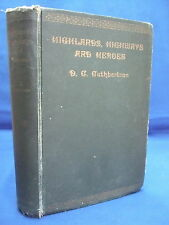 1931 Highlands, Highways and Heroes - Wanderings in the Westlands - Photos HB