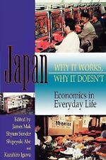 Latitude 20 Bks.: Japan : Why It Works, Why It Doesn't: Economics in Everyday...